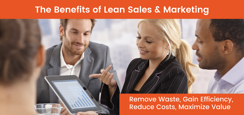 The Benefits of Lean Sales and Marketing